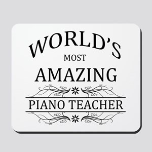 World's Most Amazing Piano Teacher Mousepad