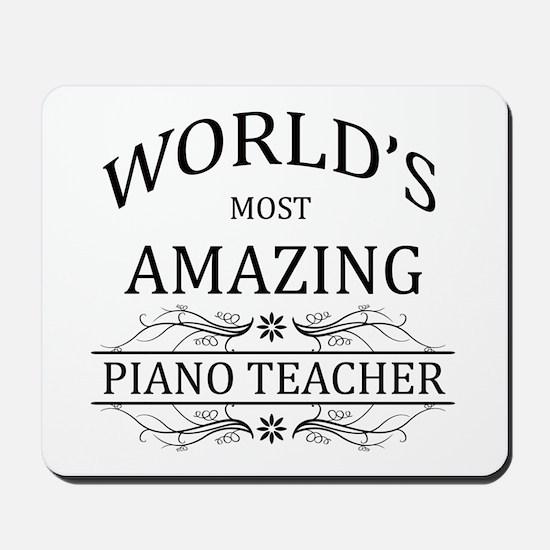 World's Most Amazing Piano Teacher Mousepad