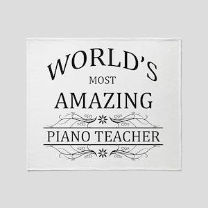 World's Most Amazing Piano Teacher Throw Blanket