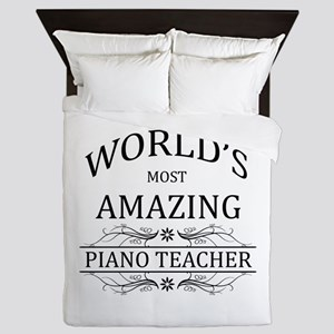 World's Most Amazing Piano Teacher Queen Duvet