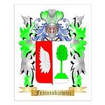 Franciskiewicz Small Poster
