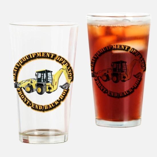 Hvy Eq Opr - Front End/Backhoe Drinking Glass