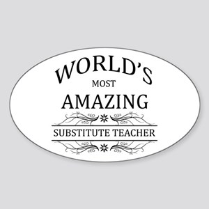 World's Most Amazing Substitute Tea Sticker (Oval)