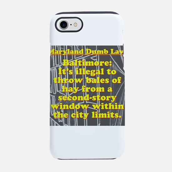 Maryland Dumb Law #5 iPhone 7 Tough Case