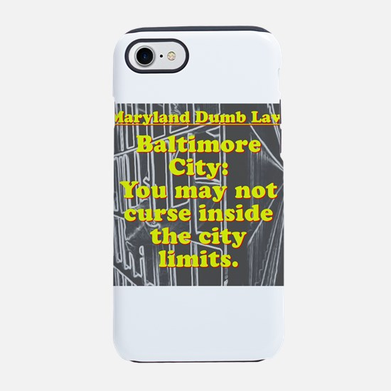 Maryland Dumb Law #6 iPhone 7 Tough Case