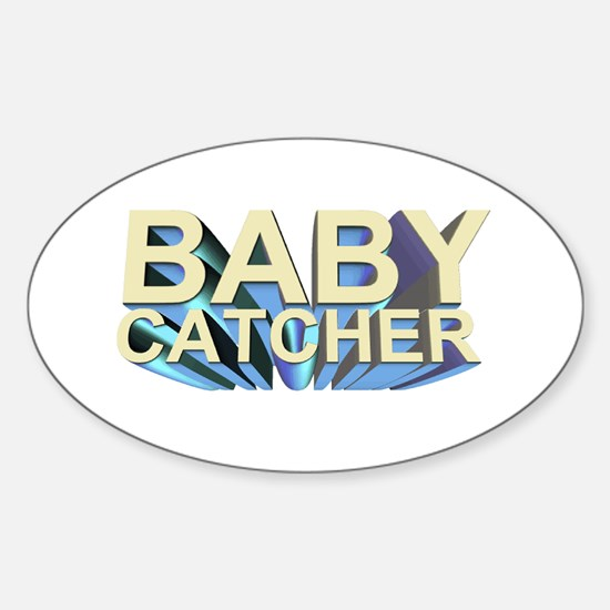Baby catcher - for midwives - Oval Decal