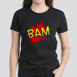 BAM Comic saying Women's Dark T-Shirt