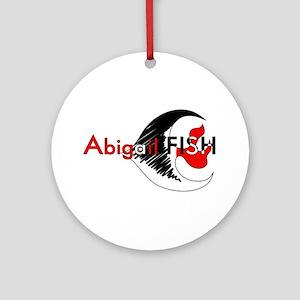 AbigailFISH Ornament (Round)