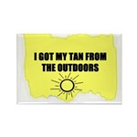 I GOT MY TAN FROM THE OUTDOORS Rectangle Magnet (1