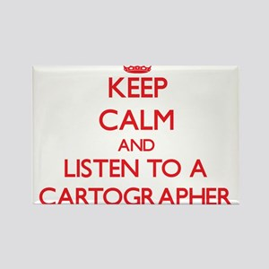 Keep Calm and Listen to a Cartographer Magnets