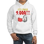over 9,000 Hoodie