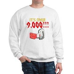 over 9,000 Sweatshirt