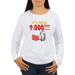 over 9,000 Long Sleeve T-Shirt