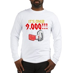 over 9,000 Long Sleeve T-Shirt