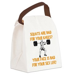 Squats are bad for your knees? Canvas Lunch Bag