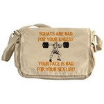 Squats are bad for your knees? Messenger Bag