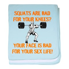 Squats are bad for your knees? baby blanket
