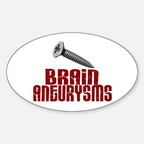 Screw Brain Aneurysms Sticker (Oval)