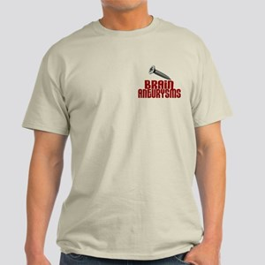 Screw Brain Aneurysms Light T-Shirt