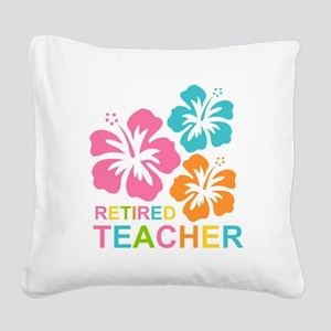 Hibiscus Retired Teacher Square Canvas Pillow