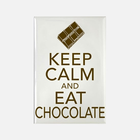 Keep Calm and Eat chocolate Magnets
