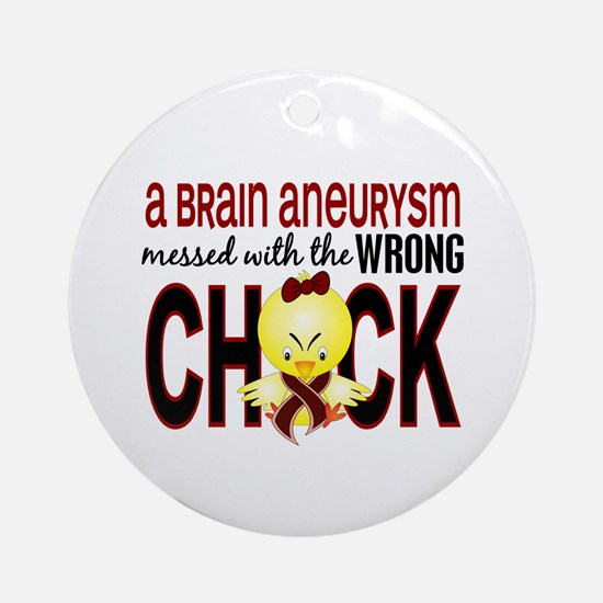 Brain Aneurysm Wrong Chick 1 Ornament (Round)