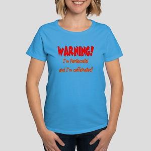 Warning! I'm Pentecostal Women's Dark T-Shirt