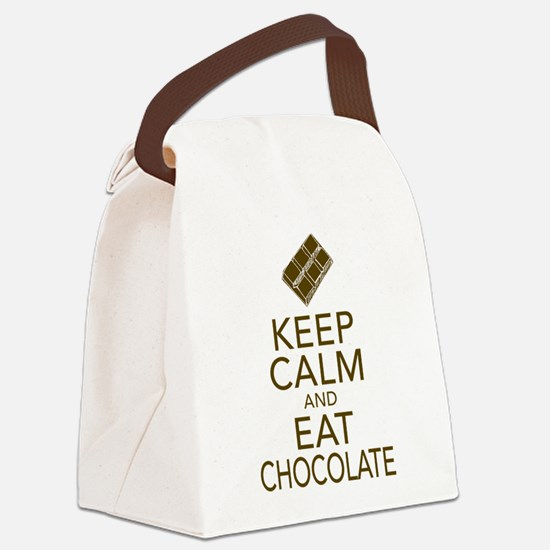 Keep Calm and Eat chocolate Canvas Lunch Bag