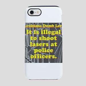 Louisiana Dumb Law #4 iPhone 7 Tough Case