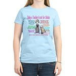 Being A Teacher Is Not For Sissies T-Shirt