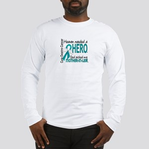 Ovarian Cancer Heaven Needed H Long Sleeve T-Shirt