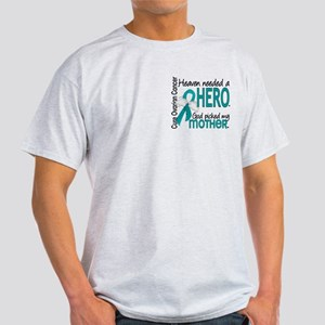 Ovarian Cancer Heaven Needed Hero 1. Light T-Shirt
