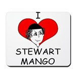 ILoveStewartMango copy Mousepad
