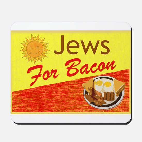 Jews For Bacon Mousepad
