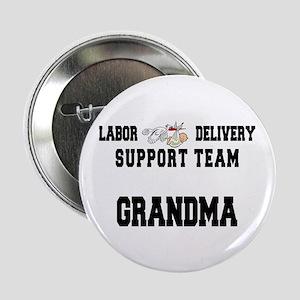 Labor Delivery Support Team Grandma Button