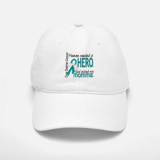 Ovarian Cancer Heaven Needed Hero 1.1 Baseball Baseball Cap