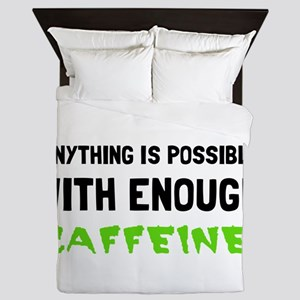 Anything Possible Caffeine Queen Duvet