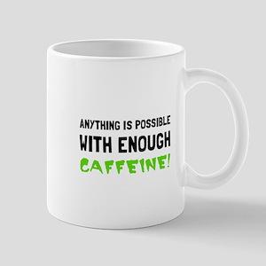 Anything Possible Caffeine Mugs