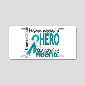 Ovarian Cancer Heaven Neede Aluminum License Plate