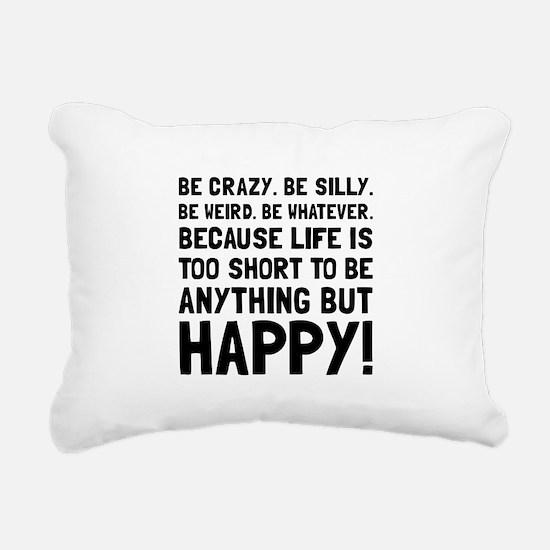 Be Happy Rectangular Canvas Pillow