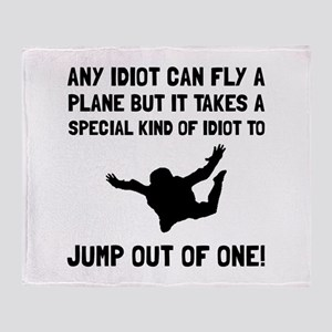 Idiot Skydiving Throw Blanket