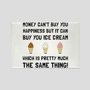 Money Buy Ice Cream Magnets