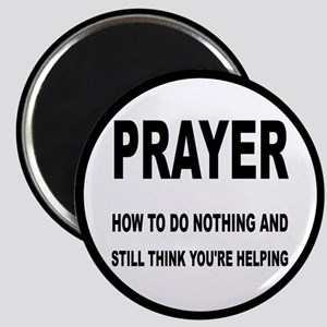 Prayer: Doing Nothing Yet Helping Magnet