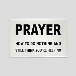 Prayer: Doing Nothing Yet Helping Rectangle Magnet