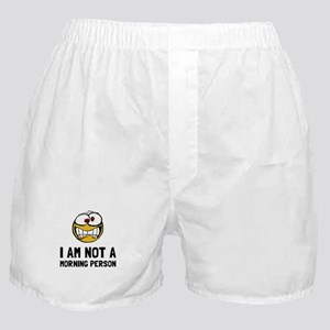 Not A Morning Person Boxer Shorts