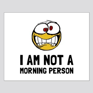 Not A Morning Person Posters