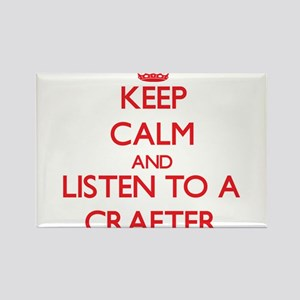 Keep Calm and Listen to a Crafter Magnets