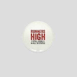 Runners High Still Legal In All 50 Sta Mini Button