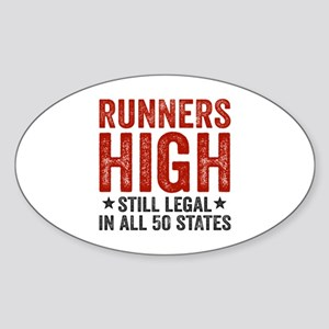 Runners High Still Legal In All 50  Sticker (Oval)