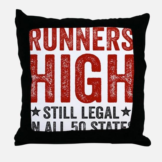 Runner's High. Still Legal. Throw Pillow